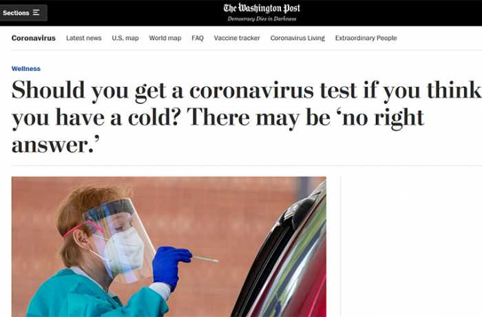 The Washington Post - Should You Get a Coronavirus Test If You Think You Have a Cold?