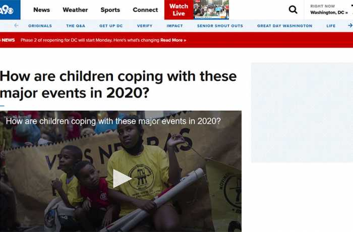 WUSA9 - How Are Children Coping Wtih These Major Events in 2020?