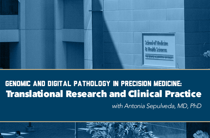 Genomic and Digital Pathology in Precision Medicine: Translational Research and Clinical Practice Event Banner