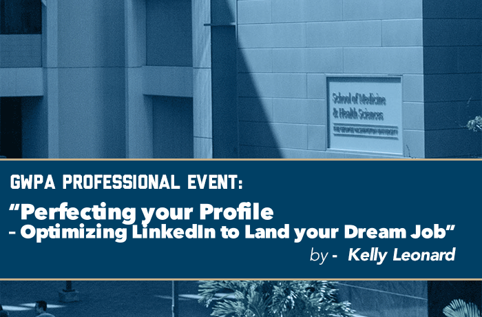 Perfecting your Profile – Optimizing LinkedIn to Land your Dream Job Event Banner