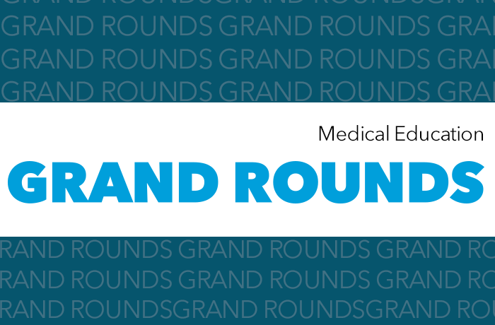 Medical Education Grand Rounds Event Banner