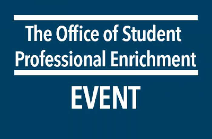 The Office of Student Professional Enrichment Event text