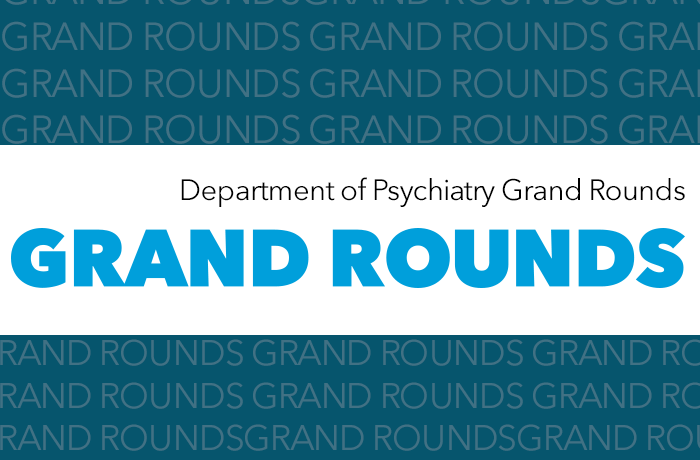 Psychiatry and Behavioral Sciences Grand Rounds Banner