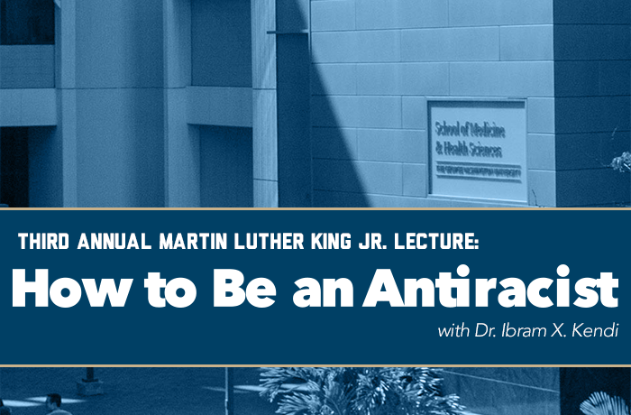 Third Annual Martin Luther King Jr. Lecture: How to Be an Antiracist Event Banner