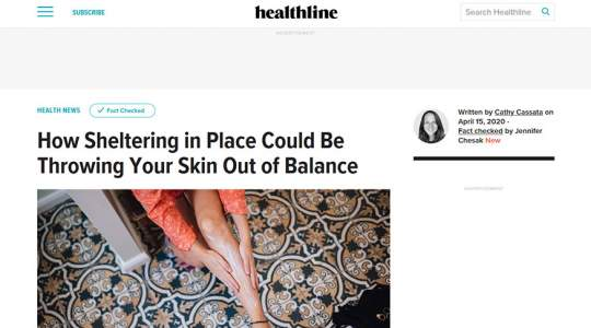 Healthline - How Sheltering in Place Could Be Throwing Your Skin Out of Balance