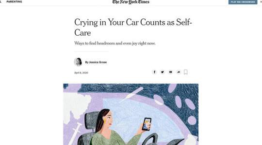 The New York Times - Crying in Your Car Counts as Self-Care