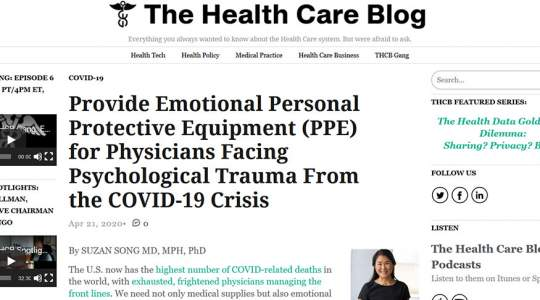 The Health Care Blog - Provide Emotional Personal Protective Equipment (PPE) for Physicians Facing Psychological Trauma From the COVID-19 Crisis