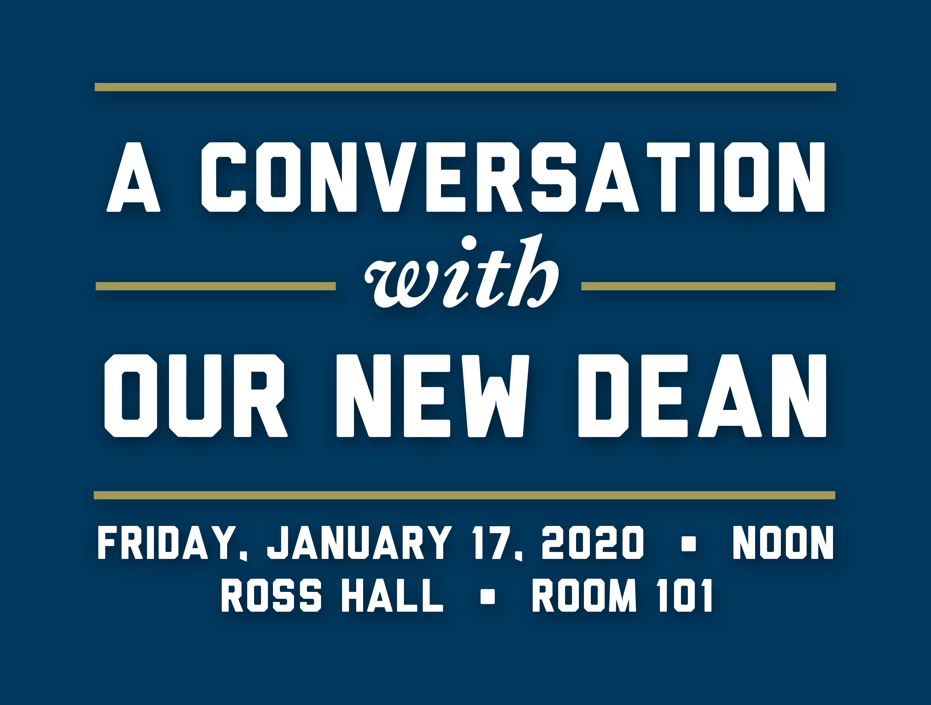 A Conversation with Our New Dean