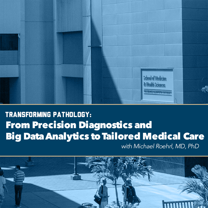 Transforming Pathology: From Precision Diagnostics and Big Data Analytics to Tailored Medical Care Event Banner